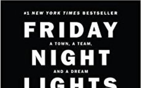 Friday Night Lights, 25th Anniversary Edition: A Town, a Team, and a Dream: H.G. Bissinger