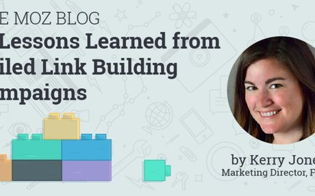 11 Lessons Learned from Failed Link Building Campaigns