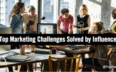 6 Top Marketing Challenges Solved by Influencer Content