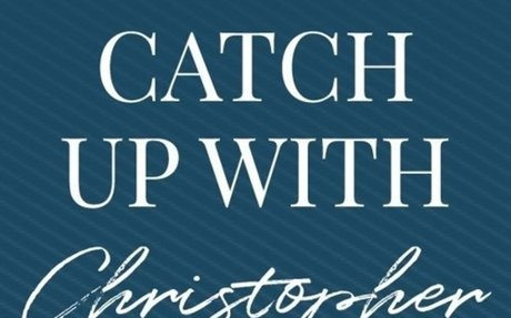 Catch Up With Christopher   Dec. 8 Parent Meeting