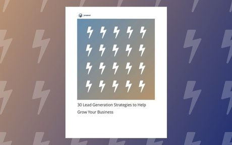 30 Lead Generation Strategies to Help Grow Your Business [ebook]