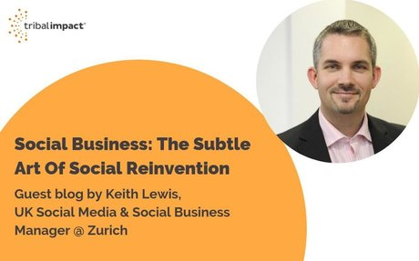 Social Business: The Subtle Art Of Social Reinvention #SocialBusiness
