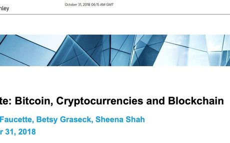 2018-10 Morgan Stanley Report: Bitcoin, Cryptocurrencies & Blockchain