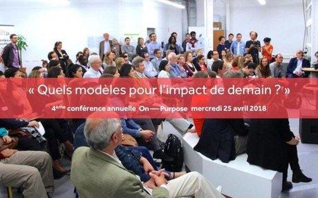 """Conférence On Purpose """"Quels modèles pour l'impact de demain ?"""""""