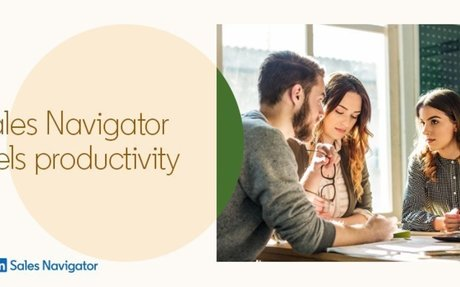 Reduce Time Spent On Non-Selling Activities With LinkedIn Sales Navigator #SalesNavigator