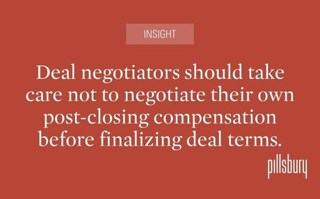 When the Negotiator of Deal Terms Is Negotiating Personal Compensation