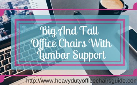Big And Tall Office Chairs With Lumbar Support | Best Ergonomic Office Chairs For Big A...