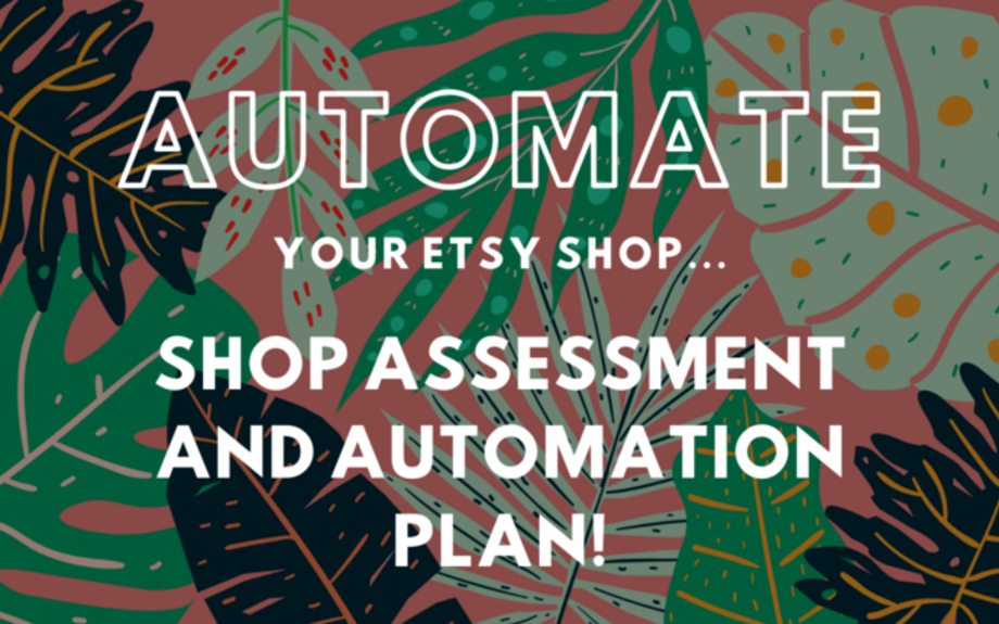 Automate Your Etsy Shop: Step by Step Plan!