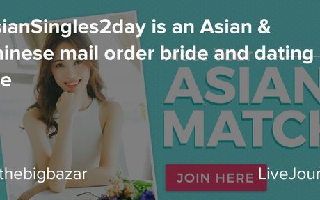 AsianSingles2day is an Asian & Chinese mail order bride and dating site
