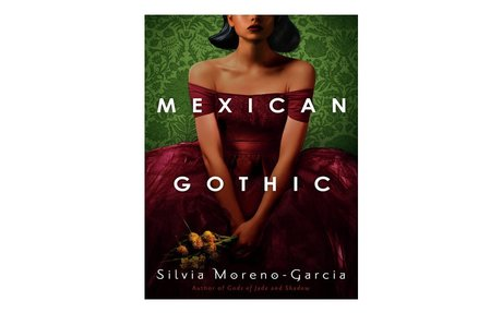 *Mexican Gothic