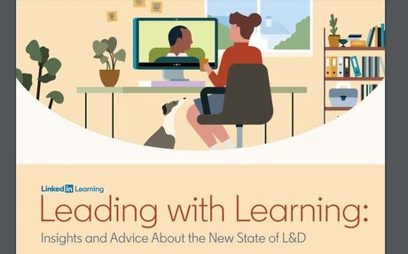 Leading With Learning: Insights And Advice About The New State of L&D #L&D