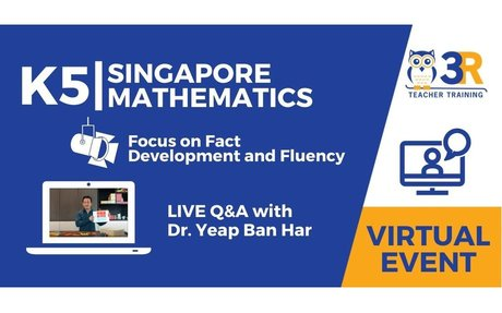 K5 Singapore Mathematics - Multiplication Fact Development-Strategies to Fluency with D...