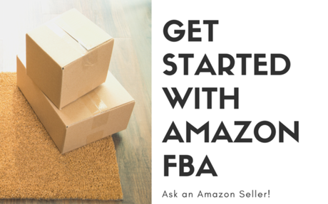 Get Started with Amazon FBA (Ask Me Anything!)