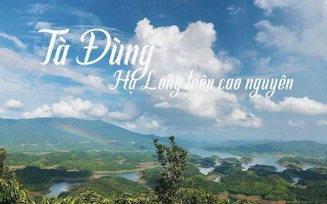 Khám phá tour du lịch Hồ Tà Đùng Đắk Nông - Vịnh Hà Long của Tây Nguyên