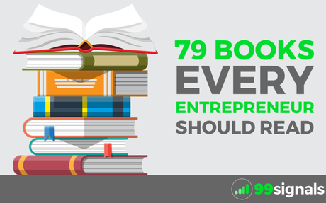 79 Books Every Entrepreneur Should Read