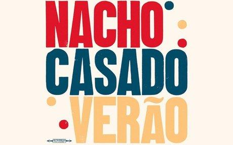 Nacho Casado se acerca a Brasil en Verão (Hidden Track Records) - Muzikalia