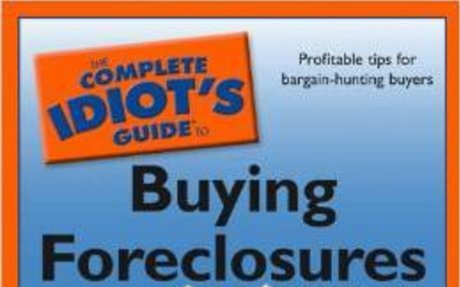 The Complete Idiots Guide To Buying Foreclosures