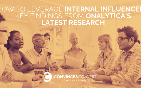 How To Leverage Your Internal Influencers #InternalInfluencers