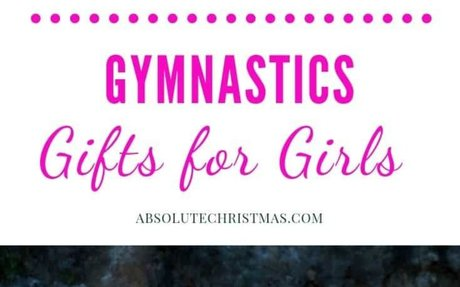 Gymnastics Gifts for Girls • Absolute Christmas