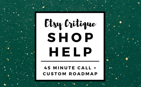 Etsy Shop Critique with 45 Minute Call and Roadmap