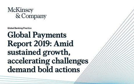 2019-09 McKinsey: Global Payments Report 2019