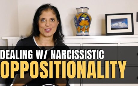 Dealing with the narcissist's oppositionality