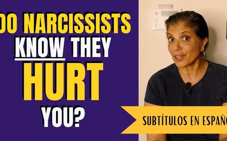 Do narcissists know they hurt you?