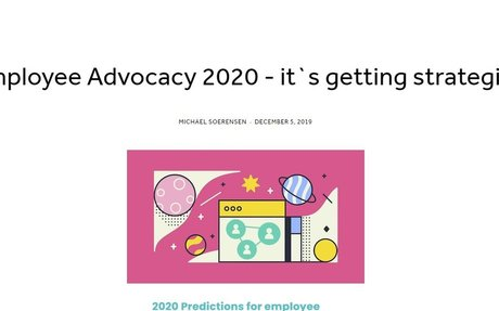 Employee Advocacy 2020 - It`s Getting Strategic! #EmployeeAdvocacy