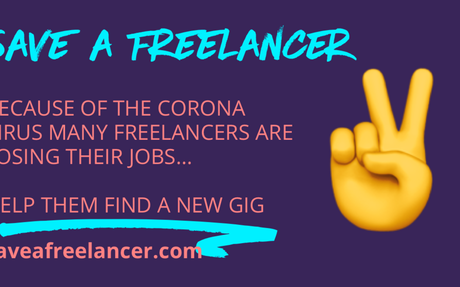 Save a Freelancer | Help a freelancer who lost their job or contract due to the Corona Vir