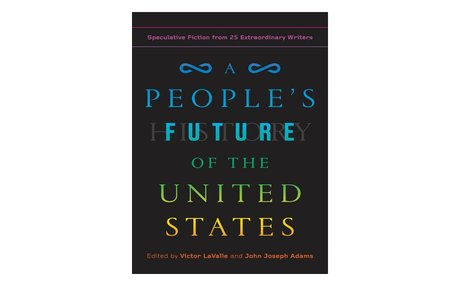 A People's Future of the United States / Multiple Authors