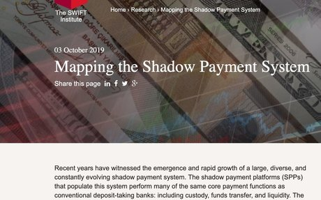 2019-10 SWIFT Institute: Mapping the Shadow Payment System