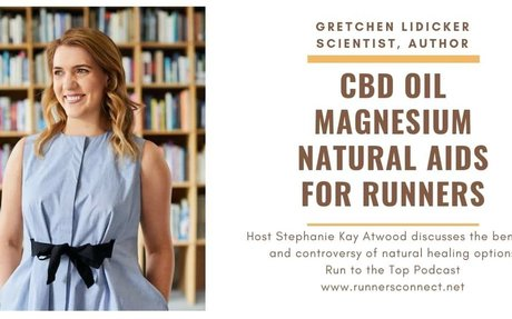 Enhance Your Running with CBD Oil and Magnesium with Gretchen Lidicker - Runners Connect