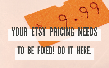 FIX Your Etsy Pricing Once and FOR ALL!