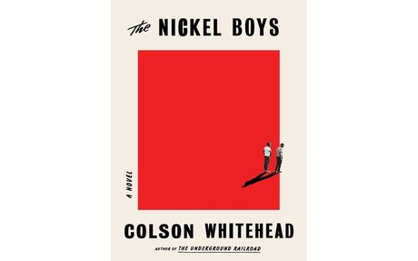 The Nickel Boys / Colson  Whitehead