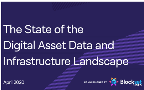 2020-04 Report: The State of The Digital Asset Data and Infrastructure Landscape