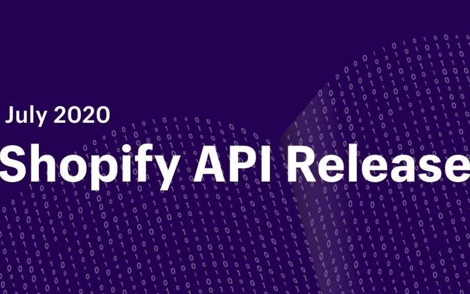 Shopify API Release: July 2020