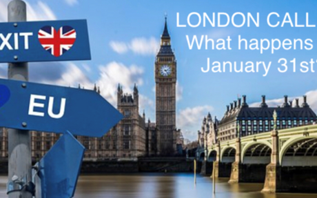 London Calling– what happens on January 31st?
