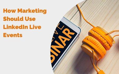 How Marketing Should Use LinkedIn Live Events #LinkedInLive