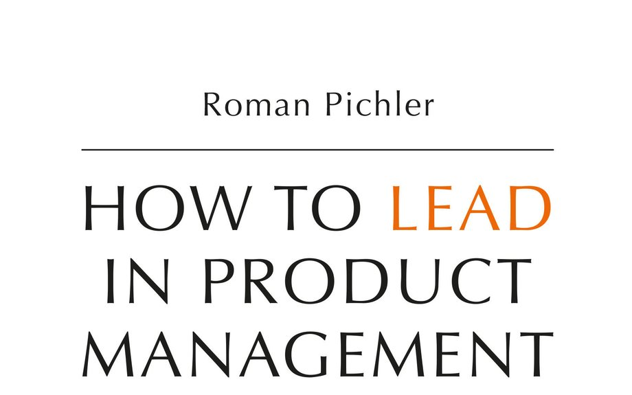 Q&A on the Book How to Lead in Product Management