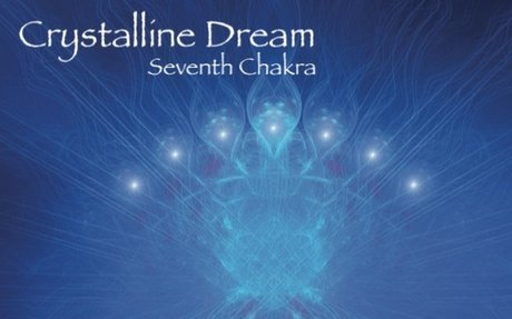 ♫ Seventh Chakra - Crystalline Dream. Listen @cdbaby