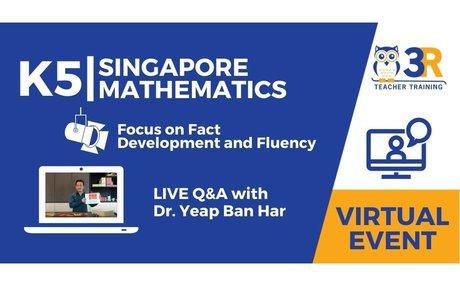 K5 Singapore Mathematics - Multiplication Fact Development-Strategies to Fluency with D...