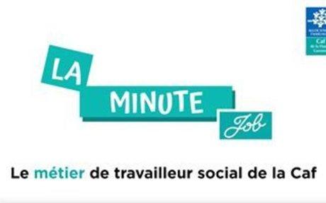 [Vidéo Mobile] La minute job #3 : le métier de travailleur social de la Caf