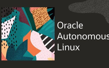Oracle Autonomous Linux: World's first autonomous operating system announced