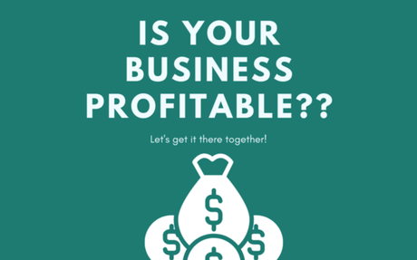 Money Review Time! Is Your Business Profitable?