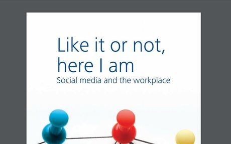 Like It Or Not, I Am Here - Social Media And The Workplace #SocialBusiness