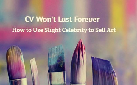 Fame Sells Art | How to Make Slight Celebrity Work