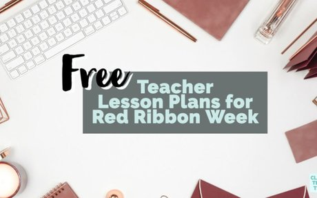 Free Teacher Lesson Plans for Red Ribbon Week - Class Tech Tips