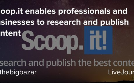 Scoop.it enables professionals and businesses to research and publish content