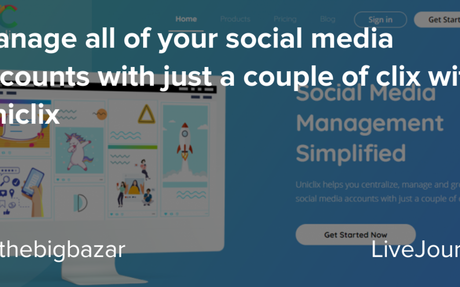 Manage all of your social media accounts with just a couple of clix with Uniclix