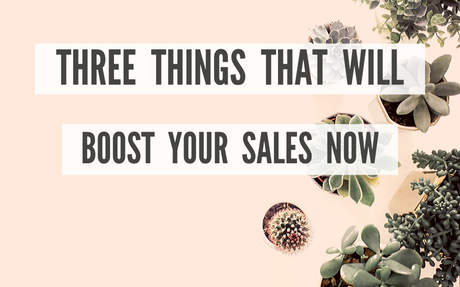 Three Things You Can Do Now to Boost Your Etsy Sales